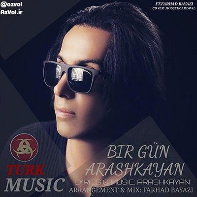 دانلود آهنگ آذربایجانی جدید آرش کایان به نام بیر گون